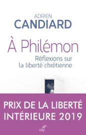 A Philémon - Réflexions sur la liberté chrétienne