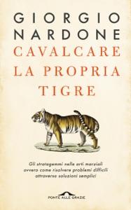 Cavalcare la propria tigre Book Cover