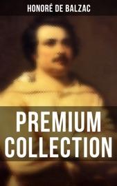 Download Honoré de Balzac: Premium Collection