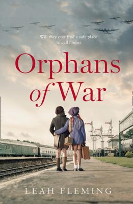 Leah Fleming - Orphans of War book