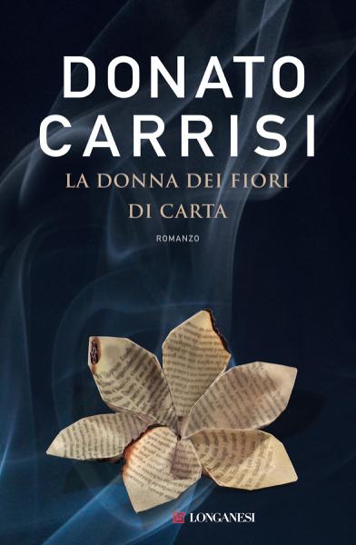 La donna dei fiori di carta da Donato Carrisi