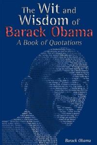 The Wit and Wisdom of Barack Obama