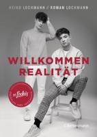 Heiko Lochmann & Roman Lochmann - Willkommen Realität artwork