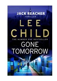 Gone Tomorrow: A Jack Reacher Novel PDF Download