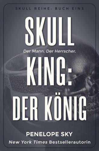 Penelope Sky - Skull King: Der König
