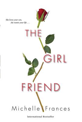 Michelle Frances - The Girlfriend book