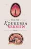 Paula Hall & Karoliina Vuohtoniemi - Koukussa seksiin artwork