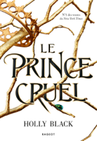 Download and Read Online Le prince cruel