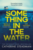 Catherine Steadman - Something in the Water artwork
