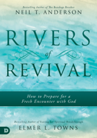 Neil T. Anderson & Elmer Towns - Rivers of Revival artwork