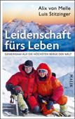 Leidenschaft fürs Leben  – Gemeinsam auf die höchsten Berge der Welt