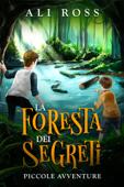 La foresta dei segreti