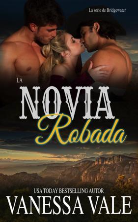 La Novia Robada - Vanessa Vale