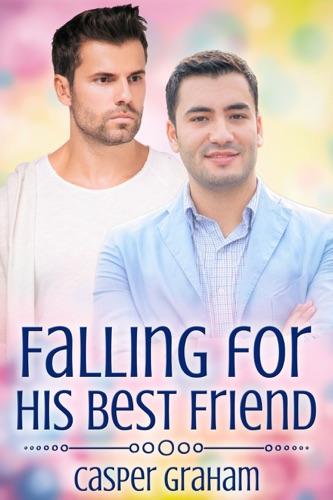 Casper Graham - Falling for His Best Friend