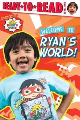 Welcome to Ryan's World!