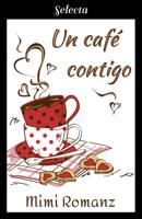 Un café contigo ebook Download