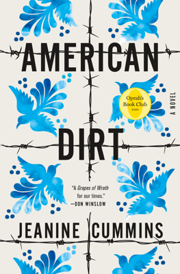 Jeanine Cummins - American Dirt (Oprah's Book Club) book