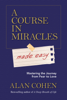 Alan H. Cohen - A Course in Miracles Made Easy artwork