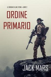 Comando Primario: Le origini di Luke Stone—Libro #2  (un Action Thriller) Book Cover