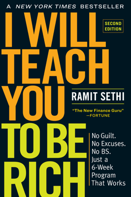 Ramit Sethi - I Will Teach You to Be Rich, Second Edition book