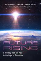 Andrew Maynard - Future Rising artwork