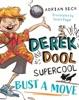 Derek Dool Supercool 1: Bust A Move