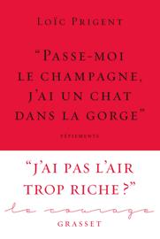 « Passe-moi le champagne, j'ai un chat dans la gorge » Par « Passe-moi le champagne, j'ai un chat dans la gorge »