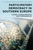 Participatory Democracy in Southern Europe