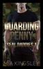Guarding Penny - Mia Kingsley