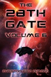 The 28th Gate: Volume 6