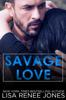 Lisa Renee Jones - Savage Love bild