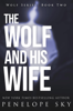 Penelope Sky - The Wolf and His Wife artwork
