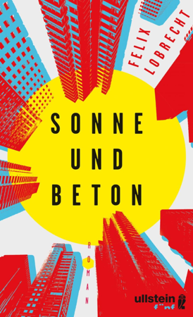 Sonne und Beton - Felix Lobrecht