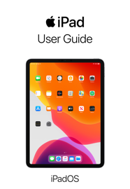 iPad User Guide for iPadOS 13.1 - Apple Inc. book summary