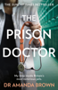 Dr. Amanda Brown - The Prison Doctor artwork