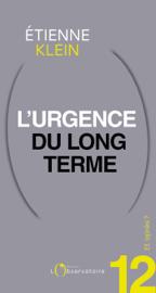 Et après ? #12 L'urgence du long terme