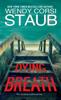 Wendy Corsi Staub - Dying Breath artwork