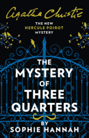 Sophie Hannah - The Mystery of Three Quarters artwork