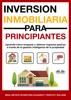 Inversión Inmobiliaria Para Principiantes