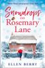 Ellen Berry - Snowdrops on Rosemary Lane artwork