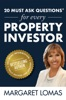 20 Must Ask Questions® For Every Property Investor