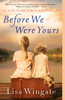 Lisa Wingate - Before We Were Yours artwork