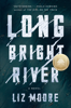 Liz Moore - Long Bright River artwork