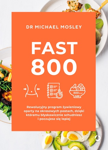 Michael Mosley - Fast 800