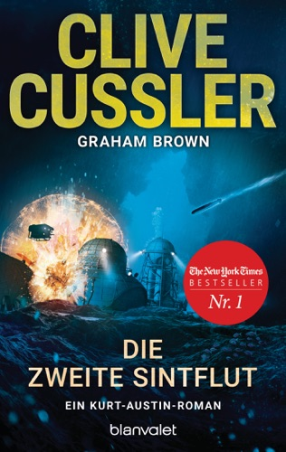Clive Cussler & Graham Brown - Die zweite Sintflut