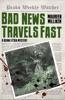 Bad News Travels Fast