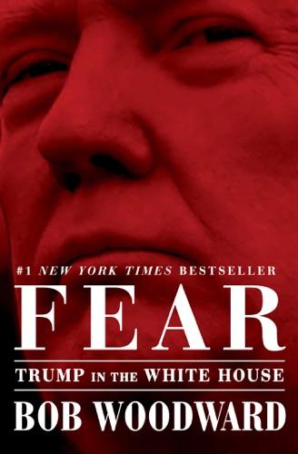Bob Woodward - Fear