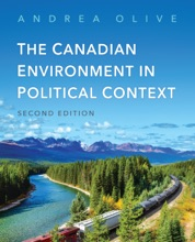 The Canadian Environment in Political Context, Second Edition