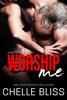 Chelle Bliss - Worship Me kunstwerk