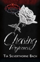 Chasing Forgiveness: A Tala Prophecy Companion Novella